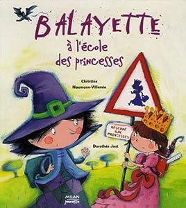 """Afficher """"Balayette à l'école des princesses"""""""