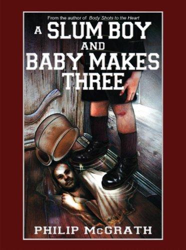 A Slum Boy and Baby Makes Three (English Edition)