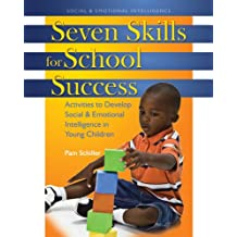 Seven Skills for School Success: Activities to Develop Social and Emotional Intelligence in Young Children (English Edition)