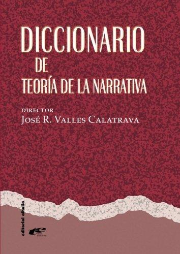 Diccionario De Teoría De La Narrativa (Temas Educativos)