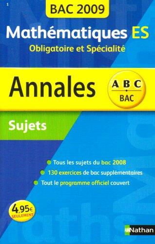 ANNAL 09 ABC SUJ MATH ES OBL+S