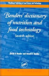 Benders' dictionary of nutrition and food technology, Seventh Edition