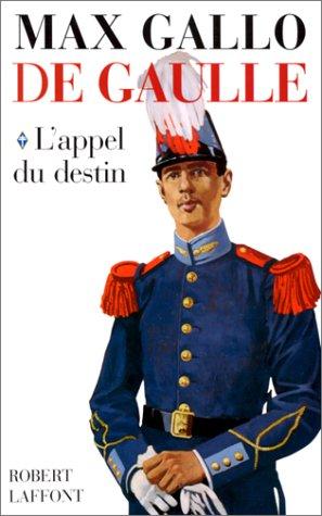 De Gaulle, tome 1 : L'appel du destin (contient un livre illustré de 62 pages)
