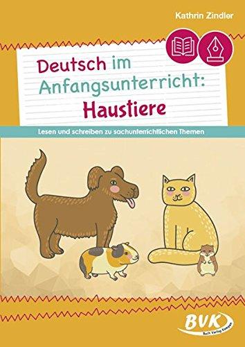 Deutsch im Anfangsunterricht: Haustiere