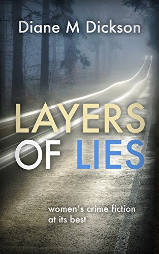Layers of Lies by Diane M Dickson