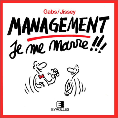 Management : Je me marre !