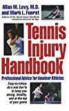 Tennis Injury Handbook: Professional Advice for Amateur Athletes