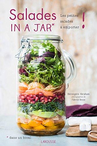 Salades in a jar (dans un bocal) : Les petites salades à emporter ! -