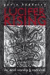 Lucifer Rising: A Book of Sin, Devil Worship & Rock'n'roll