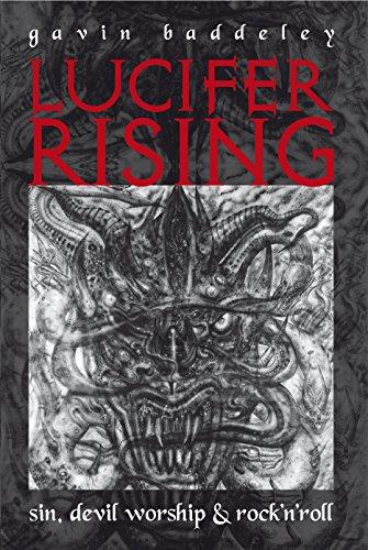 Lucifer Rising: A Book of Sin, Devil Worship & Rock'n'roll por Gavin Baddeley