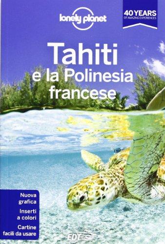 Tahiti e la Polinesia francese