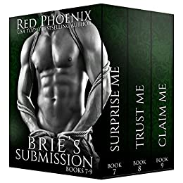 Brie's Submission (7-9) (Brie's Submission Boxed Set Book 3) by [Phoenix, Red]