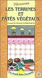 Découvrez les terrines et pâtés végétaux