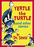Cover of: Yertle the Turtle and Other Stories (Dr Seuss) | Dr. Seuss