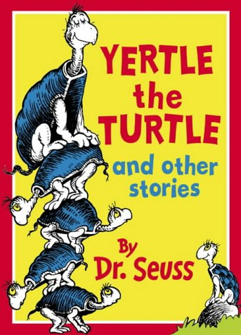 Yertle the Turtle and Other Stories (Dr Seuss) por Dr. Seuss