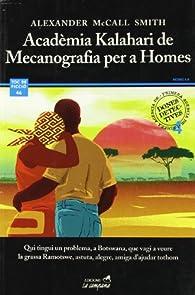 Acadèmia Kalahari de literatura per a homes par Alexander McCall Smith