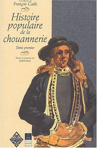 Histoire populaire de la chouannerie, tome 1