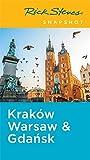 Rick Steves Snapshot Kraków, Warsaw & Gdansk, Fifth Edition (Rick Steves' Snapshot Krakow, Warsaw & Gdansk)