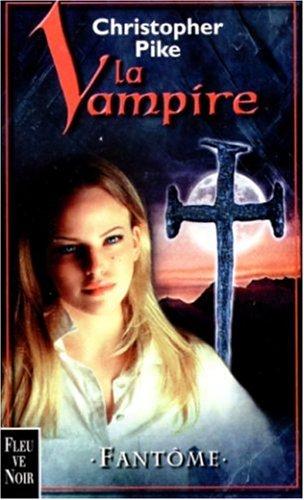 La Vampire, tome 4 : Fantôme par Pike Chrisopher