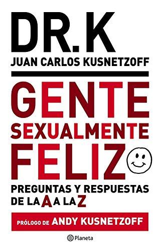 Gente sexualmente feliz por Juan Carlos Kusnetzoff