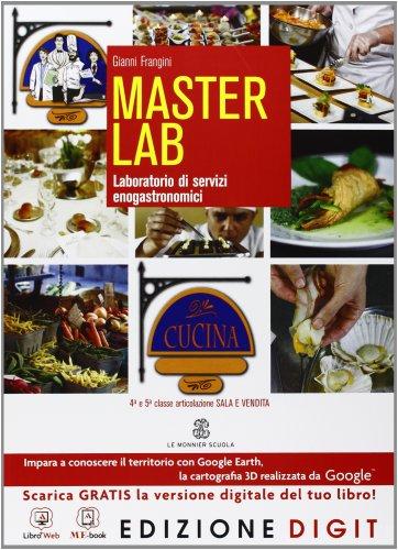 Master lab - Laboratorio di servizi enogastronomici Cucina - Volume unico. Con Me book e Contenuti Digitali Integrativi online