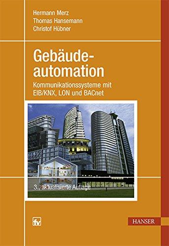 Gebudeautomation-Kommunikationssysteme-mit-EIBKNX-LON-und-BACnet