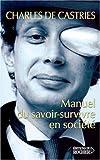 Manuel du savoir-survivre en société