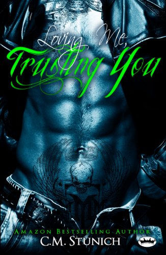 Loving Me, Trusting You: A New Adult Biker Erotic Romance (\'Triple M\' MC Series Book 2) (English Edition)
