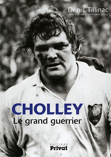 Cholley : Le grand guerrier