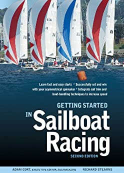 Getting Started in Sailboat Racing, 2nd Edition von [Cort, Adam, Stearns, Richard]