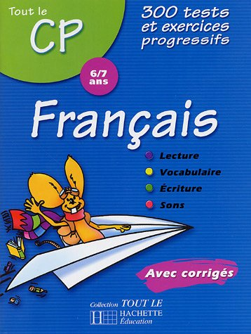 Tout le CP : Français