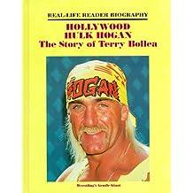 Hollywood Hulk Hogan (Rl Life)(Oop) (Real-Life Reader Biography)