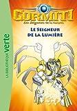 Gormiti 06 - Le Seigneur de la Lumière