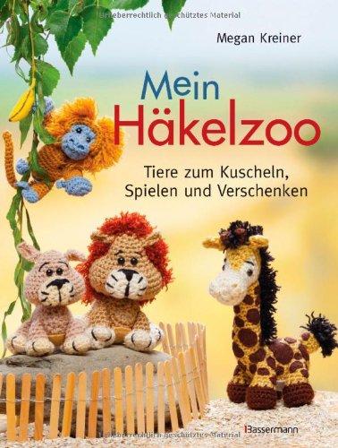 Buchseite und Rezensionen zu 'Mein Häkelzoo: Tiere zum Kuscheln, Spielen und Verschenken' von Megan Kreiner