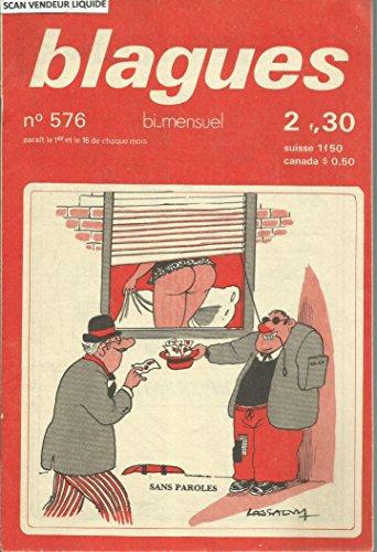 Dessins blagues : Robert Lassalvy - Armand Isnard - Antoine Palinges - Jean Paret - Oziouls - Patrick Jamade - Vigno- Gemond,etc.. par Blagues bi mensuel N° 576 du 16 mai 1978