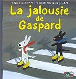 La jalousie de Gaspard (Jeunesse Personnages)