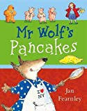 Mr. Wolf's Pancakes - Egmont Books Ltd - 19/12/2014