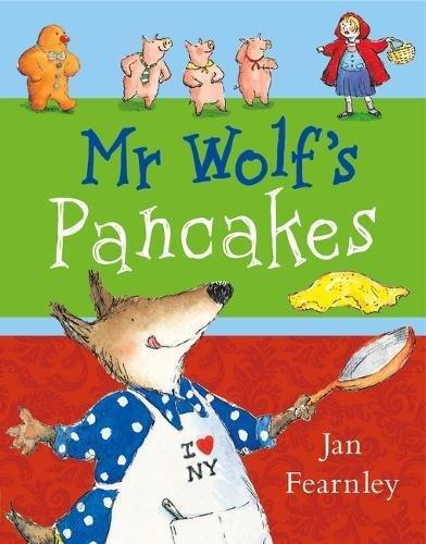 Mr Wolf's Pancakes por Jan Fearnley