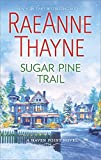Sugar Pine Trail: A Small-Town Christmas Romance (Haven Point, Band 7)