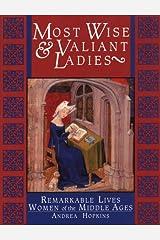 MOST WISE & VALIANT LADIES PB Paperback