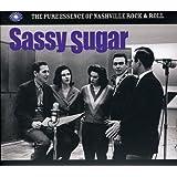 Sassy Sugar - The Pure Essence Of Nashville Rock N Roll