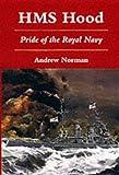 HMS Hood: Pride of the Royal Navy