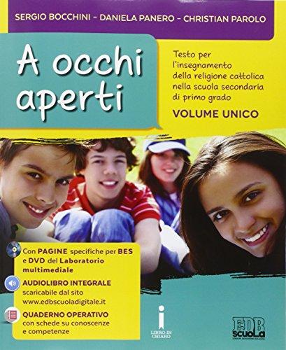 A occhi aperti. con quaderno operativo. per la scuola media. con e-book. con espansione online
