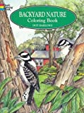 Backyard Nature Colouring Book (Dover Nature Coloring Book)