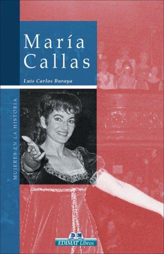 Descargar Libro María Callas (Mujeres En La Historia/ Women in History) de Luis Carlos Buraya