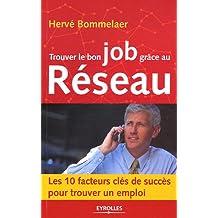 Trouver le bon job grâce au Réseau (Ancienne édition)