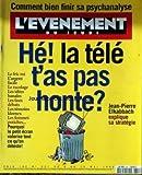 EVENEMENT DU JEUDI (L') [No 601] du 09/05/1996 - COMMENT BIEN FINIR SA PSYCHANALYSE - LA TELE - T'AS PAS HONTE - JEAN-PIERRE ELKABBACH.