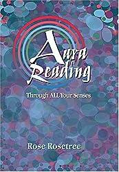 Aura Reading Through All Your Senses: Celestial Perception Made Practical