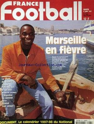 FRANCE FOOTBALL [No 2674] du 08/07/1997 - MARSEILLE EN FIEVRE - CLAUDE MAKELELE - ANDERSON - EUROPE - PARIS SG SUR LE QUI-VIVE - MONDIAL JEUNES - L'ARGENTINE AU SOMMET - PETIT - ARSENAL MON AMOUR.