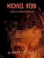 A Need To Kill (DI Matt Barnes Book 3) (English Edition)